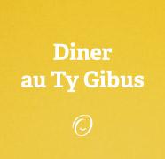 Dîner au Ty Gibus